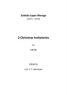 Two Christmas Invitatories: Two Christmas Invitatories by Estêvão Lopes Morago