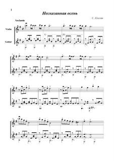 Несказанная осень: Для скрипки и гитары by Сергей Колган