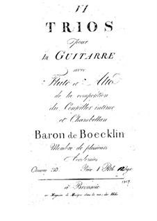 Трио для гитары, флейты (или скрипки) и альта, No.1, 2, 4 – Партия флейты (или скрипки): Трио для гитары, флейты (или скрипки) и альта, No.1, 2, 4 – Партия флейты (или скрипки) by Baron de Boecklin
