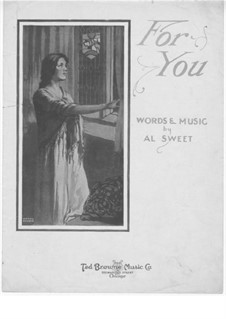 For You: For You by Alfred W. Sweet
