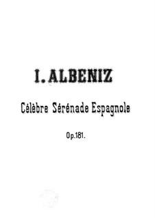 Испанская серенада, Op.181: Для фортепиано by Исаак Альбенис