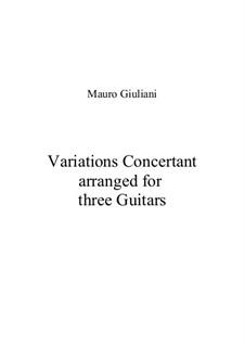 Концертные вариации для трёх гитар: Концертные вариации для трёх гитар by Мауро Джулиани