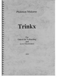 Trinkx: Trinkx by Philemon Mukarno