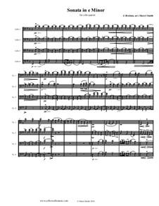 Соната для виолончели и фортепиано No.1 ми минор, Op.38: For four cellos (cello quartet) by Иоганнес Брамс