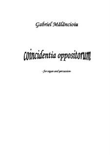 Coincidentia oppositorum: Coincidentia oppositorum by Gabriel Mãlãncioiu