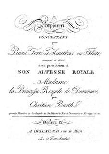Концертное попурри, Op.9: Концертное попурри by Кристиан Фредерик Барт