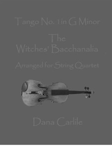 The Witches Bacchanalia Tango No.1 in G Minor: The Witches Bacchanalia Tango No.1 in G Minor by Dana Carlile