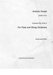 Six Flute Concertos for Flute, Strings and Cembalo, Op.10: Concerto No.4 – score, parts, RV 435 by Антонио Вивальди