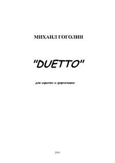 Duetto: Для скрипки и фортепиано by Михаил Гоголин