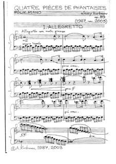Quatre Piéces de Phantaisies pour piano, Op.89: Quatre Piéces de Phantaisies pour piano by Alexey Kurbanov