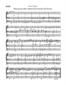 Mein ganzes Herz erhebet dich (Intrada und Choral): Mein ganzes Herz erhebet dich (Intrada und Choral) by Roman Jungegger