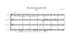 Piece for brass quartet No.42 (1), MVWV 146: Piece for brass quartet No.42 (1) by Maurice Verheul