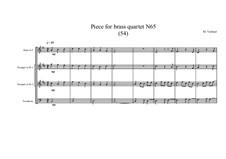 Piece for brass quartet No.65 (54), MVWV 168: Piece for brass quartet No.65 (54) by Maurice Verheul
