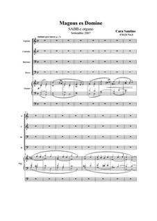 Magnus es Domine. SABB and organ, CS124 No.3: Magnus es Domine. SABB and organ by Santino Cara