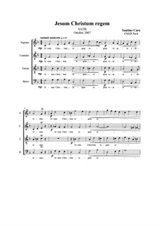 Jesum Christum regem. SATB a cappella, CS125 No.6: Jesum Christum regem. SATB a cappella by Santino Cara