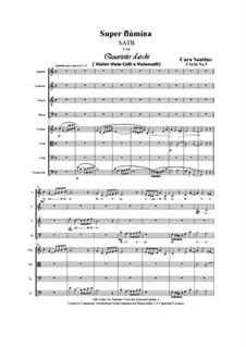 Super flùmina. SATB and String Quartet, CS126 No.5: Super flùmina. SATB and String Quartet by Santino Cara