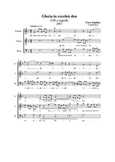 Gloria un excelsis deo. STB a cappella, CS128 No.3: Gloria un excelsis deo. STB a cappella by Santino Cara