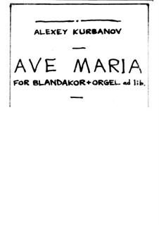 Ave Maria, Op.97-bis/I: Аве Мария by Alexey Kurbanov