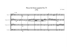 Piece for brass quartet No.75 (70), MVWV 182: Piece for brass quartet No.75 (70) by Maurice Verheul