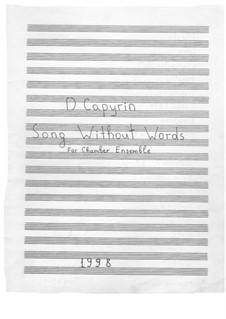 Песня без слов для камерного оркестра: Песня без слов для камерного оркестра by Дмитрий Капырин