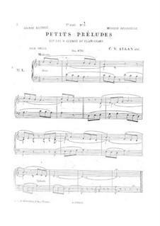 Маленькие прелюдии для органа: Маленькие прелюдии для органа by Шарль Валантен Алькан