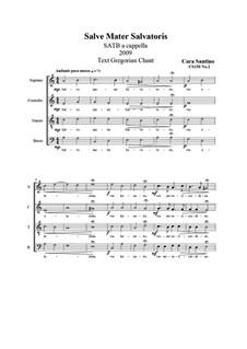 Salve Mater Salvatoris. SATB a cappella, CS150 No.2: Salve Mater Salvatoris. SATB a cappella, CS150 No.2 by Santino Cara