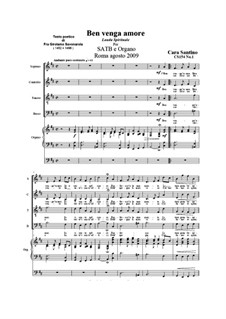 Ben venga amor. SATB and organ, CS154 No.1: Ben venga amor. SATB and organ by Santino Cara