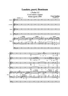 Laudate, pueri, Dominum. SATB and organ, CS156 No.1: Laudate, pueri, Dominum. SATB and organ by Santino Cara