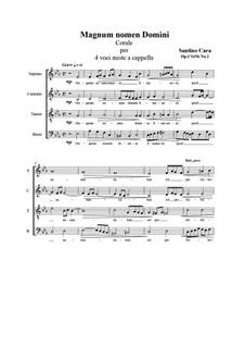 Magnum nomen Domini. SATB a cappella, CS156 No.2: Magnum nomen Domini. SATB a cappella by Santino Cara