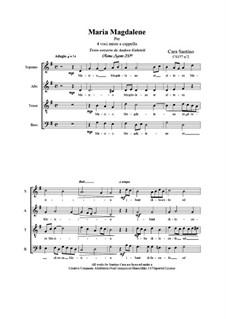 Maria Magdalene. SATB a cappella, CS157 No.2: Maria Magdalene. SATB a cappella by Santino Cara