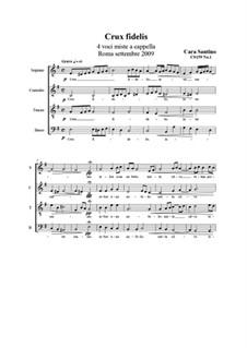 Crux fidelis. SATB a cappella, CS159 No.1: Crux fidelis. SATB a cappella by Santino Cara