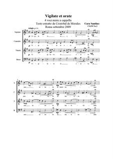 Vigilate et orate. SATB a cappella, CS159 No.2: Vigilate et orate. SATB a cappella by Santino Cara