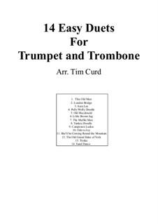 Четырнадцать лёгких дуэтов: Для трубы и тромбона by Людвиг ван Бетховен, Стефен Фостер, folklore, Unknown (works before 1850)