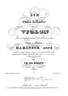 Шесть блестящих этюдов, Op.17: Шесть блестящих этюдов by Шарль Берио