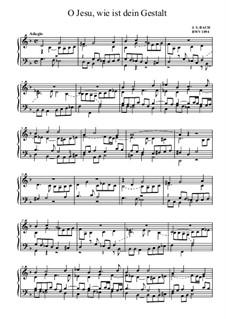 Neumeister Chorales: O Jesu, wie ist dein Gestalt, BWV 1094 by Иоганн Себастьян Бах