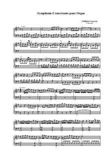 Концертная симфония для органа: Концертная симфония для органа by Guillaume Lasceux