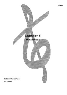 Meditation No.1, 100001: Meditation No.1 by Michael Weaver
