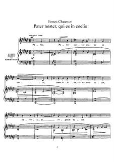 Pater noster, qui es in coelis, Op.16: Клавир с вокальной партией by Эрнест Шоссон