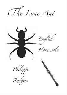 The Lone ant: The Lone ant by Philippe Rodgers