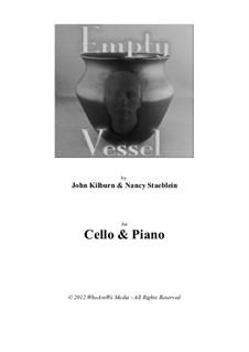 Empty Vessel: Empty Vessel by John Kilburn, Nancy Staeblein
