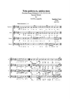 Tota pulcra es, amica mea. SATB a cappella, CS193: Tota pulcra es, amica mea. SATB a cappella by Santino Cara