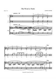 The Word is Truth for SATB: The Word is Truth for SATB by Эндрю Мур