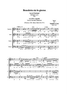 Benedetto sia lo giorno. Madrigal, CS195, 195B: For SAATB a cappella by Santino Cara