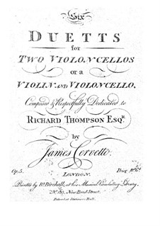 Шесть дуэтов для двух виолончелей (или скрипки и виолончели), Op.5: Шесть дуэтов для двух виолончелей (или скрипки и виолончели) by Джеймс Черветто