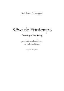 Rêve de Printemps: Rêve de Printemps by Stéphane Fromageot