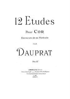 Двенадцать этюдов для валторны: Двенадцать этюдов для валторны by Луи Франсуа Допра