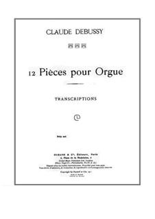 Двенадцать пьес: Двенадцать пьес by Клод Дебюсси