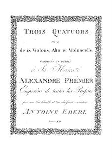 Три струнных квартета, Op.13: Три струнных квартета by Антон Эберль