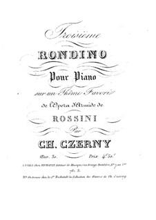 Рондино No.3 на тему из оперы 'Армида' Россини, Op.30: Рондино No.3 на тему из оперы 'Армида' Россини by Карл Черни