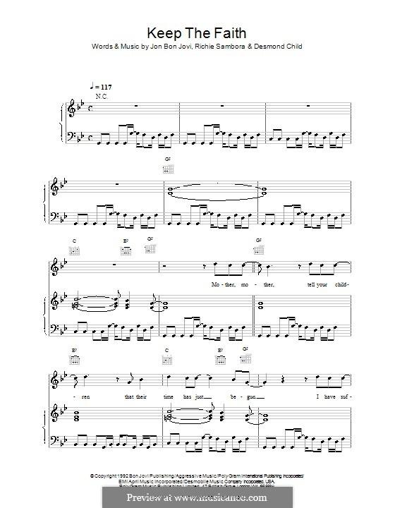 Keep the Faith (Bon Jovi): Для голоса и фортепиано (или гитары) by Desmond Child, Jon Bon Jovi, Richie Sambora
